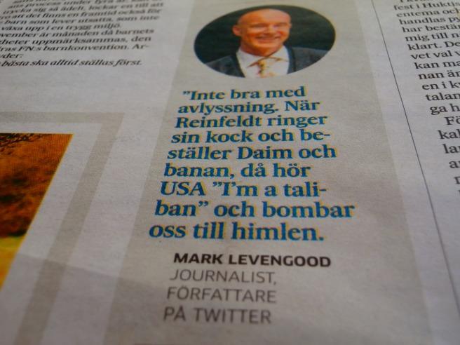 Dagens skratt bjöd Borgåbladet mig på genom att citera Mark Levengood.