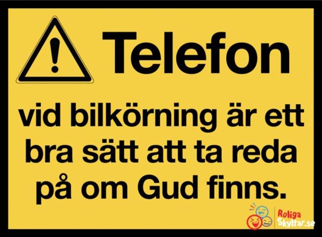 Fler roliga skyltar hitar du på www.roligaskyltar.se